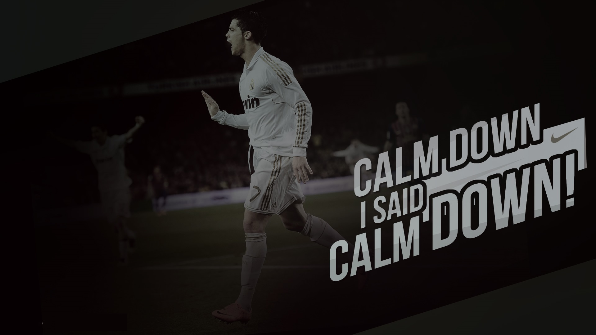 "Cristiano Ronaldo ""Calm down"" wallpaper"